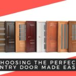Choosing the Perfect Entry Door Made Easy