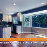 Beautiful Picture Window Combinations for Your Home